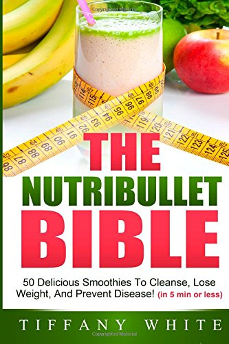 nutribullet bible, the