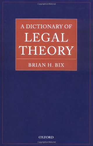 dictionary-of-legal-theory-a