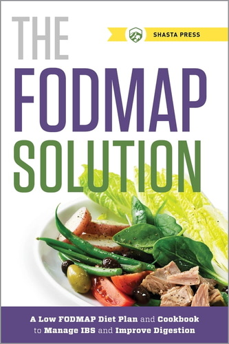 fodmap solution: a low fodmap diet plan and