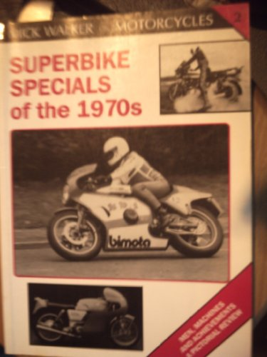 superbike specials of the 1970s