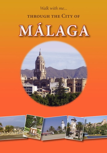 walk with me through the city of malaga