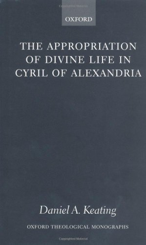 appropriation-of-divine-life-in-cyril-of-the