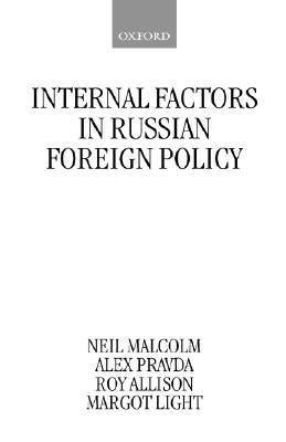 internal-factors-in-russian-foreign-policy