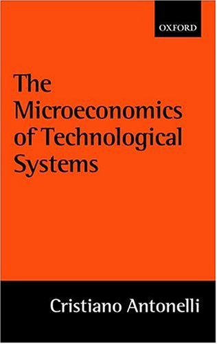 microeconomics-of-technological-systems-the