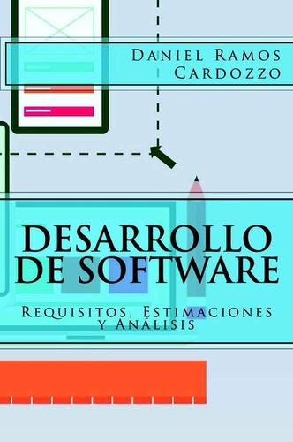 desarrollo de software: requisitos, estimaciones