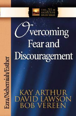 overcoming-fear-discouragement