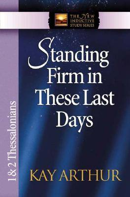 standing-firm-in-these-last-days