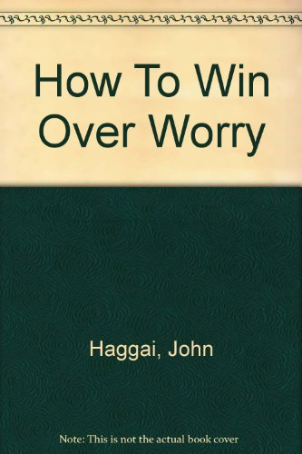 how-to-win-over-worry