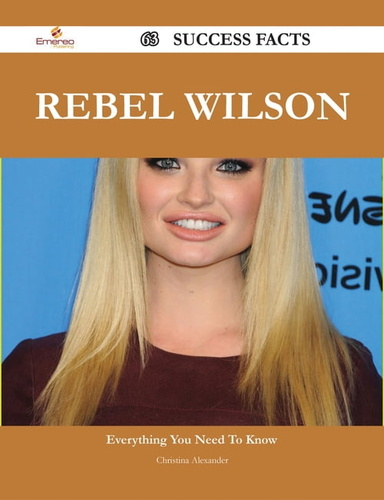 rebel wilson 63 success facts - everything you