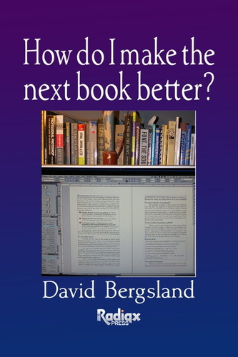 how do i make the next book better?