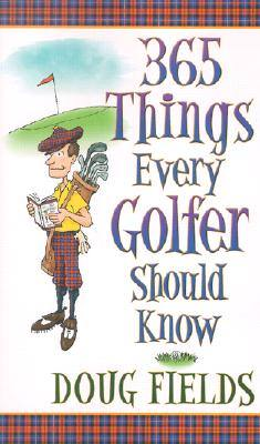 365-things-every-golfer-should-know