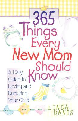 365-things-every-new-mom-should-know