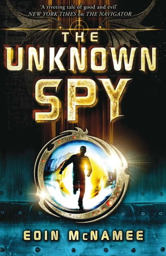 ring of five trilogy: unknown spy, the, the