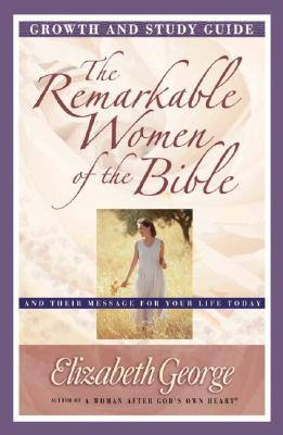 remarkable-women-of-the-bible-growth-study-gui