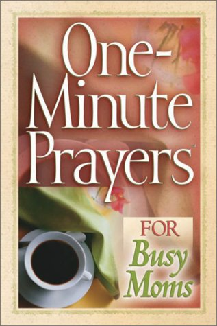 one-minute-prayers-for-busy-moms