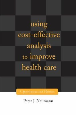 using-cost-effectiveness-analysis-to-improve-healt