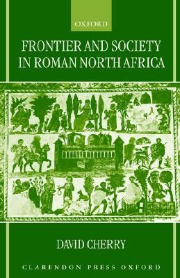 frontier-society-in-roman-north-africa