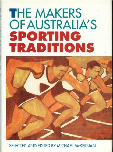 makers-of-australia-sporting-traditions-the