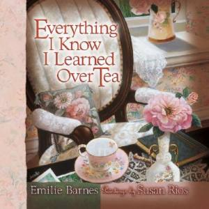 everything-i-know-i-learned-over-tea