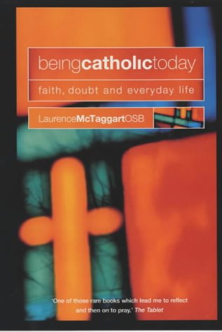 being-catholic-today