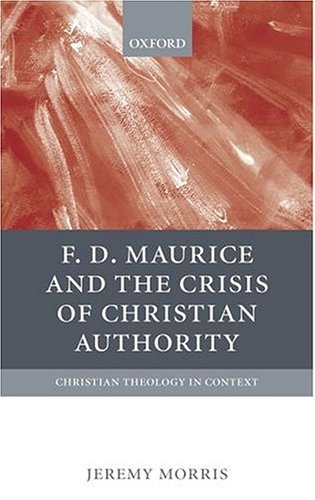 f-d-maurice-the-crisis-of-christian-authorit