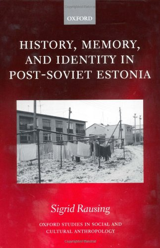 history-memory-identity-in-post-sovert-eston