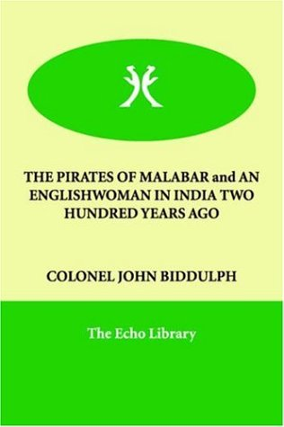 pirates of malabar and an englishwoman in, the