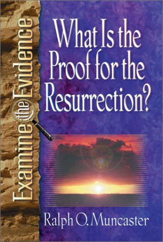 what-is-the-proof-for-the-resurrection