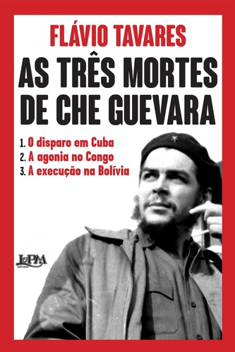 as três mortes de che guevara