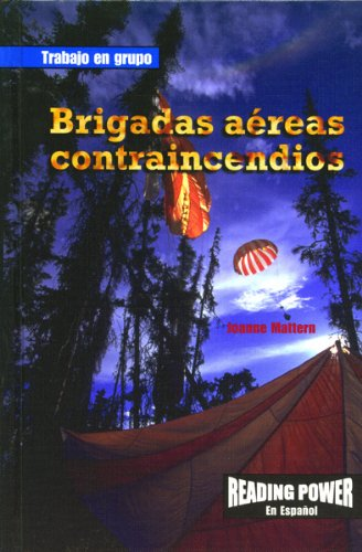 brigadas aereas contraincendios = smoke jumpers