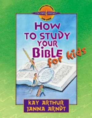 how-to-study-your-bible-for-kids