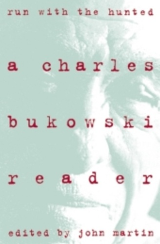 Foto de Run With The Hunted - A Charles Bukowski Reader