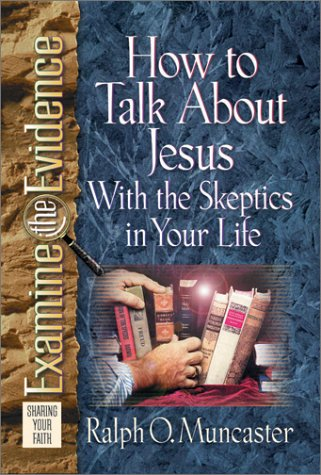 how-to-talk-about-jesus-with-the-skeptics-in-your