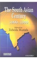 south-asian-century-1900-1999-the