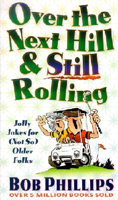 over-the-next-hill-still-rolling