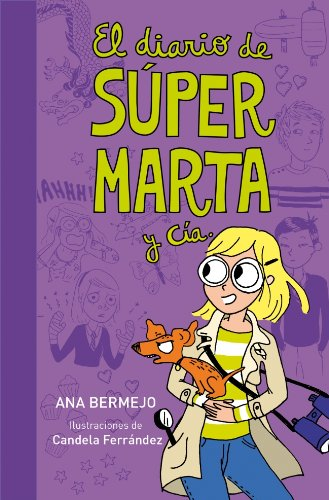 diario de supermarta y cia / the diary of, el