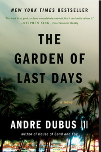 garden of last days: a novel, the