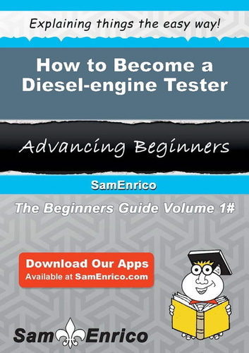 how to become a diesel-engine tester