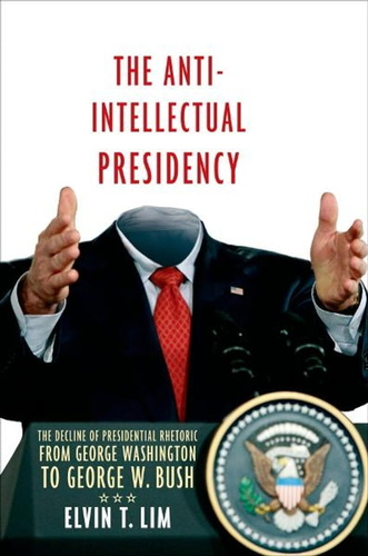 anti-intellectual presidency, the