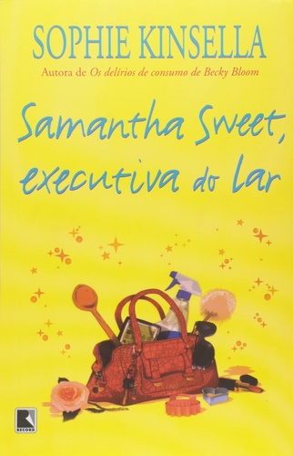 Samantha Sweet, executiva do lar; de Sophie Kinsella