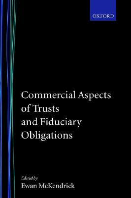 commercial-aspects-of-trusts-fiduciary-obligat