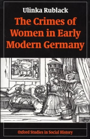 crimes-of-women-in-early-modern-germany-the