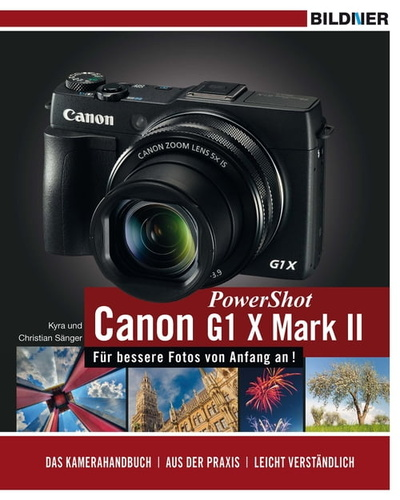canon powershot g1 x mark ii - fur bessere fotos