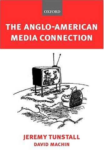 anglo-american-media-connection-the