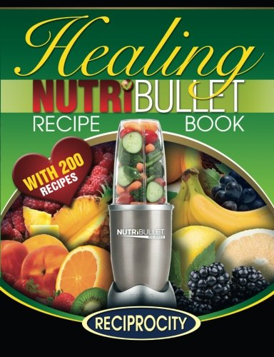 nutribullet healing recipe book, the