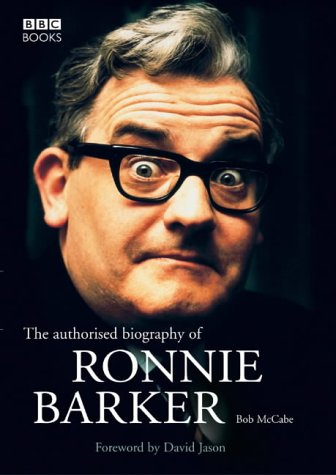 authorised-biography-of-ronnie-barker-the