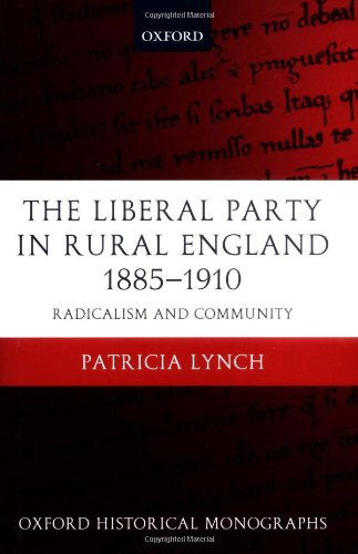 liberal-party-in-rural-england-1885-1910-the