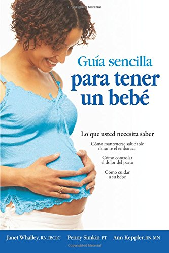guia sencilla para tender un bebe / the simple gui
