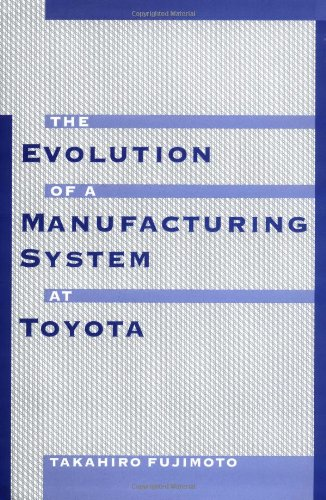 the evolution of a manufacturing systems at toyota