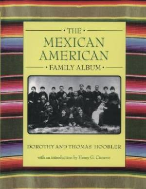 mexican-american-family-album-the